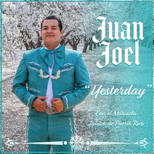 Yesterday von Juan Joel