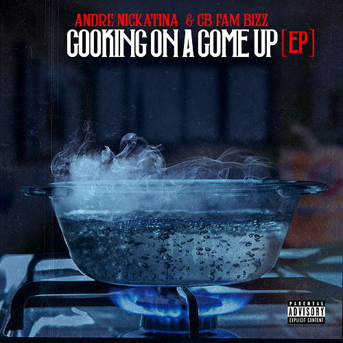 Cooking on a Come Up von Andre Nickatina