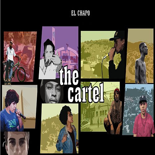 The Cartel by El Chapo De Sinaloa