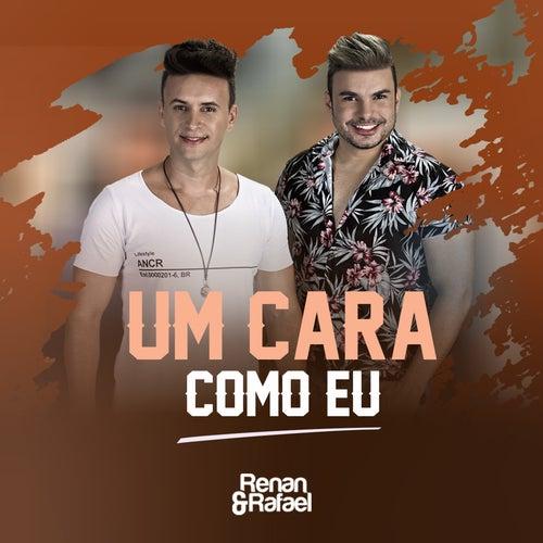 Um Cara Como Eu von Renan e Rafael
