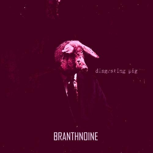 Disgusting Pig von Branthnoine