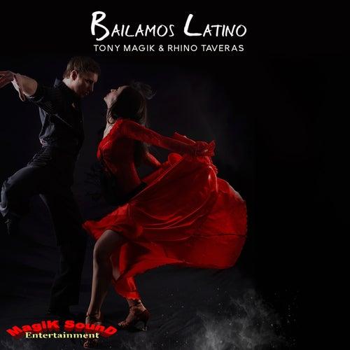 Bailamos Latino by Tony Magik