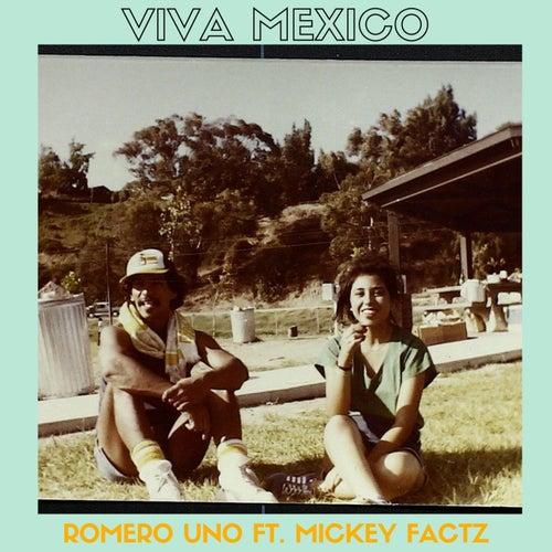 Viva Mexico (feat. Mickey Factz) de Romero Uno