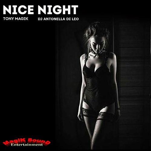 Nice Night de Tony Magik