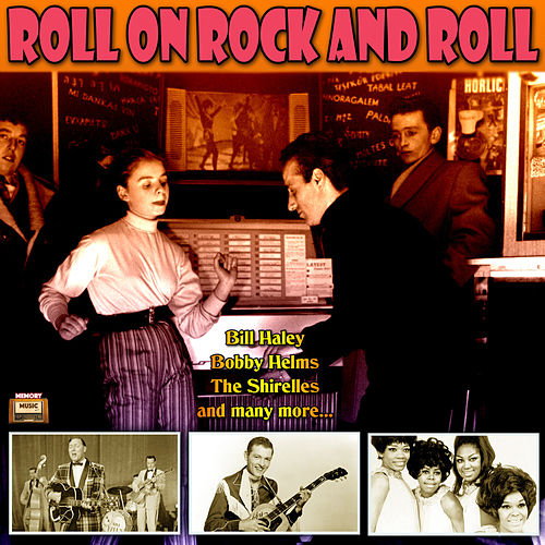 Roll On Rock And Roll by Various Artists