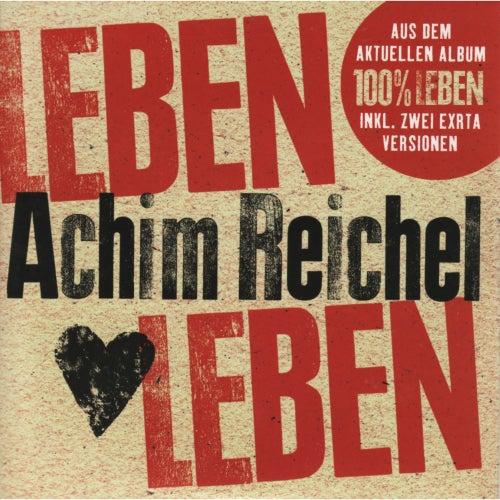 Leben leben von Achim Reichel