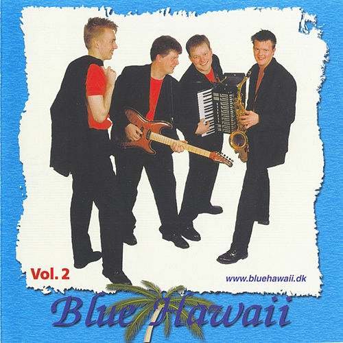 Blue Hawaii Vol 2 de Blue Hawaii