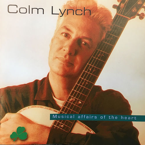 Musical Affairs of the Heart by Colm Lynch