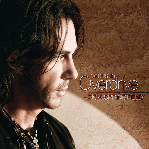 Venus In Overdrive by Rick Springfield