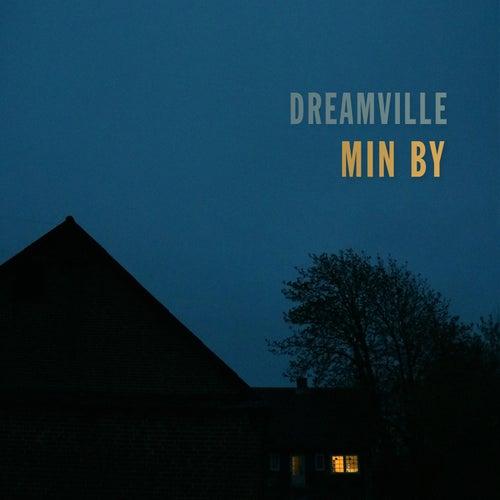 Min By von Dreamville