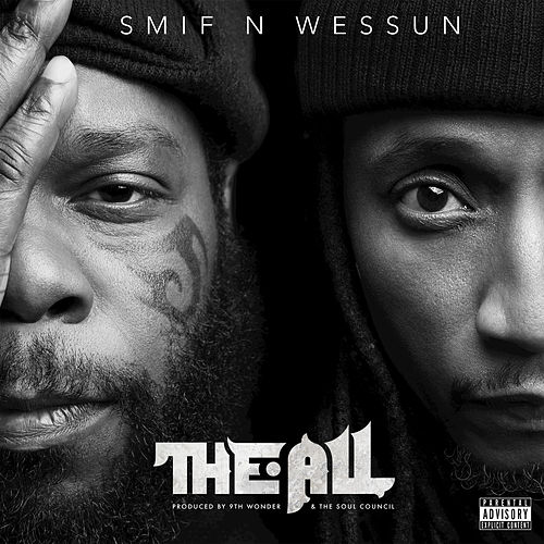 The All by Smif-N-Wessun