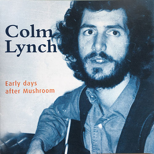 Early Days After Mushroom by Colm Lynch