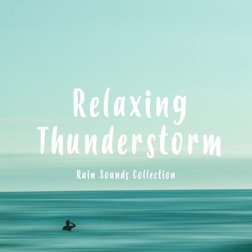 Relaxing Thunderstorm de Rain Sounds Collection