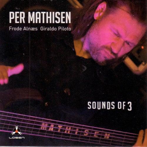 Sounds of 3 von Per Mathisen