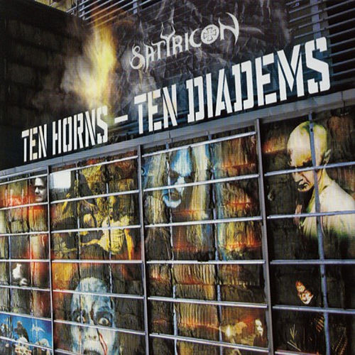 Ten Horns - Ten Diadems de Satyricon
