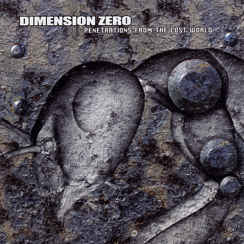 Penetrations from the Lost World von Dimension Zero
