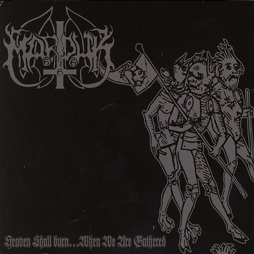 Heaven Shall Burn ... When We Are Gathered de Marduk