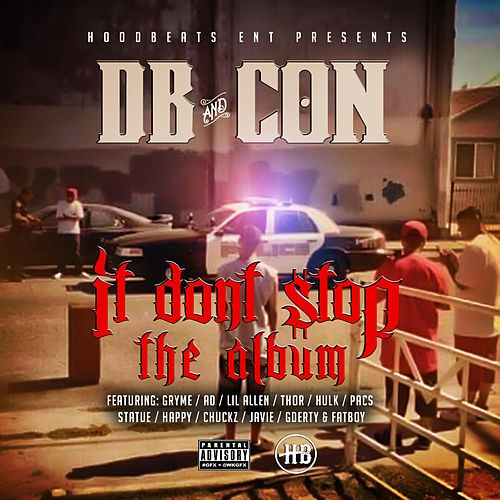 It Don't Stop: The Album by Con