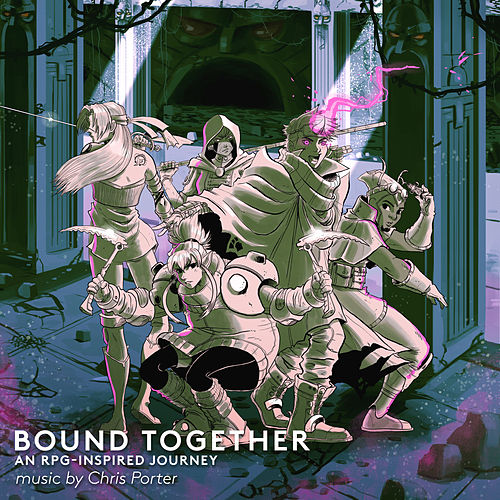 Bound Together: An RPG-Inspired Journey by Chris Porter