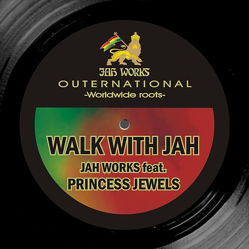 Walk With Jah by Jah Works