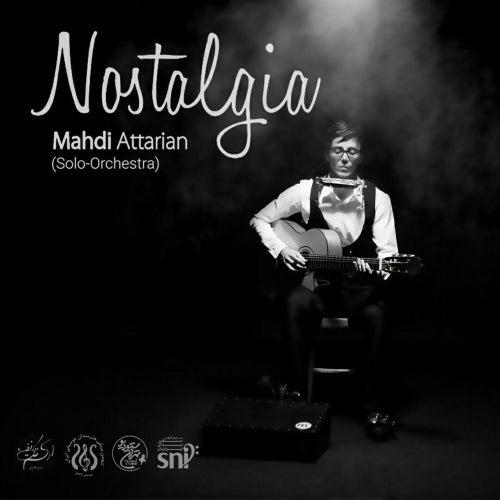 Nostalgia (Solo Orchestra) von Mahdi Attarian