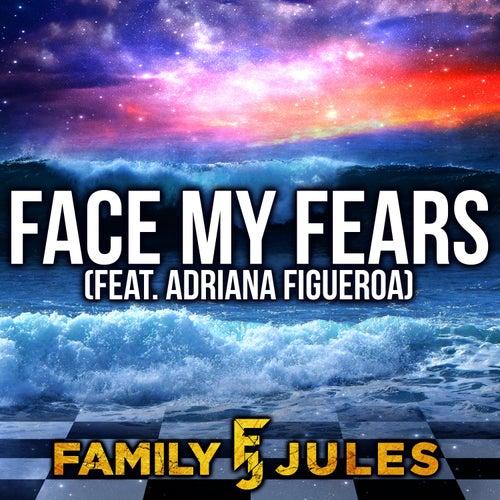 Face My Fears de FamilyJules