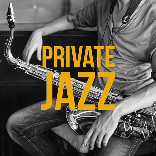 Private Jazz by Relaxing Piano Music