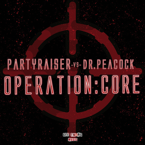 Operation: Core (Official Anthem) de Partyraiser