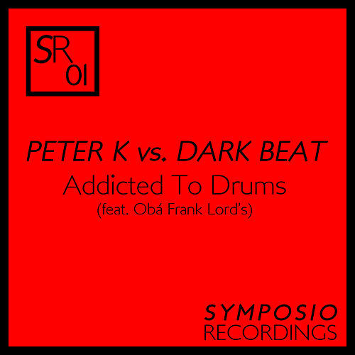 Addicted to Drums de Peter K