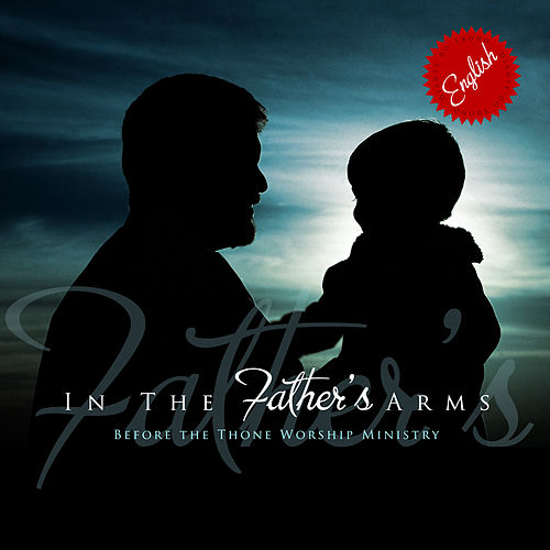 In The Father's Arms by Diante do Trono