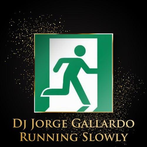 Running Slowly (Long Versions) de DJ Jorge Gallardo