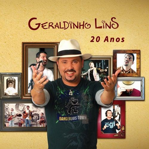 Geraldinho Lins 20 Anos von Geraldinho Lins
