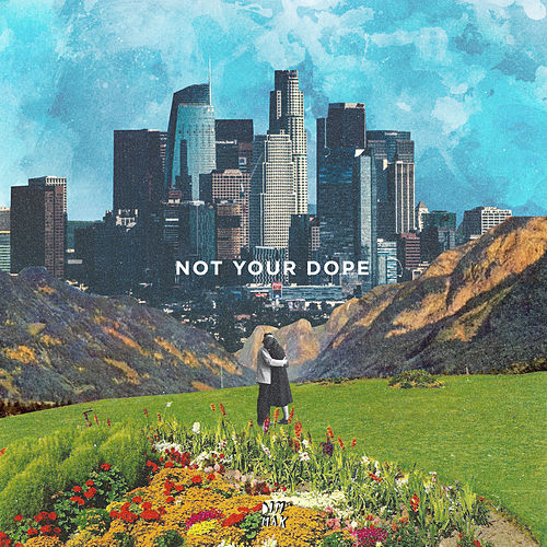 Lost In The City / Holding On (feat. Leo The Kind) von Not Your Dope
