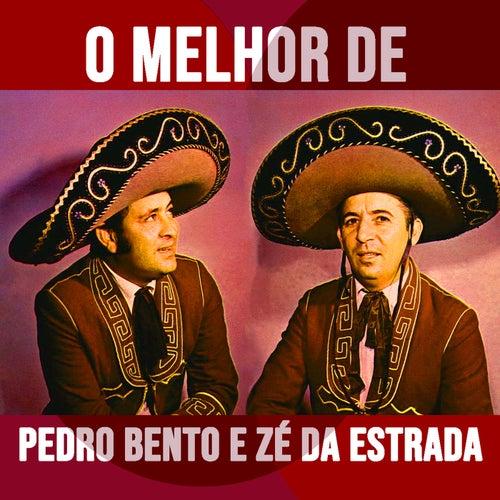 O Melhor de Pedro Bento e Zé da Estarda von Pedro Bento e Ze da Estrada