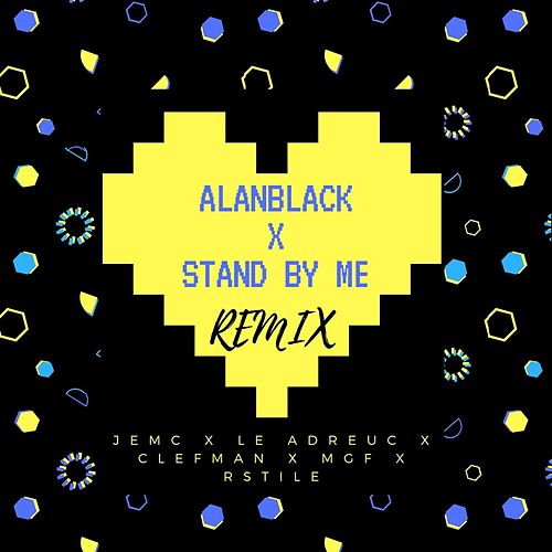 Stand by me by Alan Black