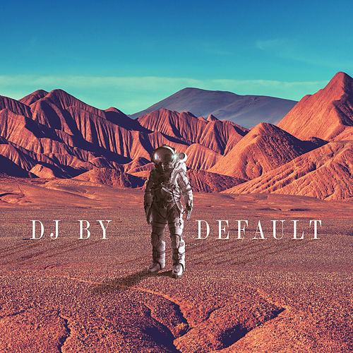 DJ by Default von Funkerman