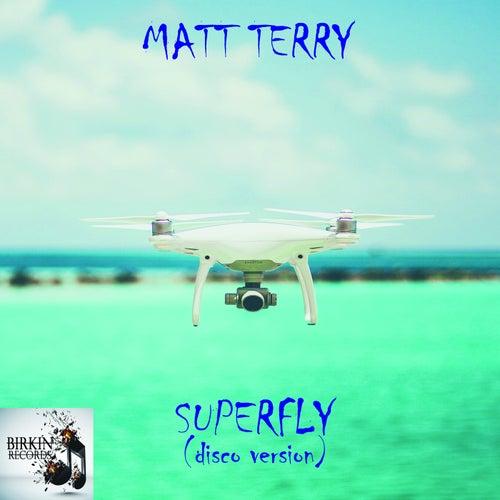 Superfly by Matt Terry