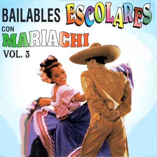 Bailables Escolares Con Mariachi, Vol. 3 de Mariachi Arriba Juarez
