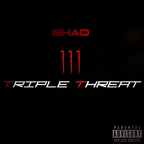 Triple Threat de Shad