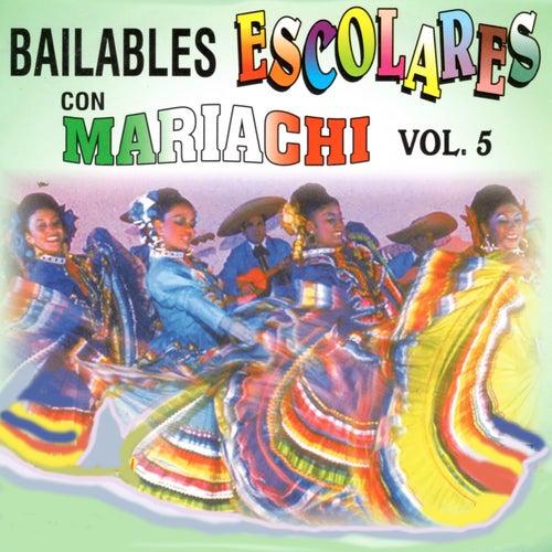 Bailables Escolares Con Mariachi, Vol. 5 de Mariachi Arriba Juarez