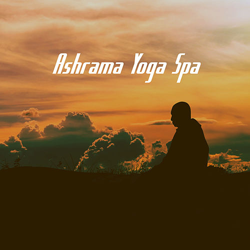 Ashrama Yoga Spa by Various Artists