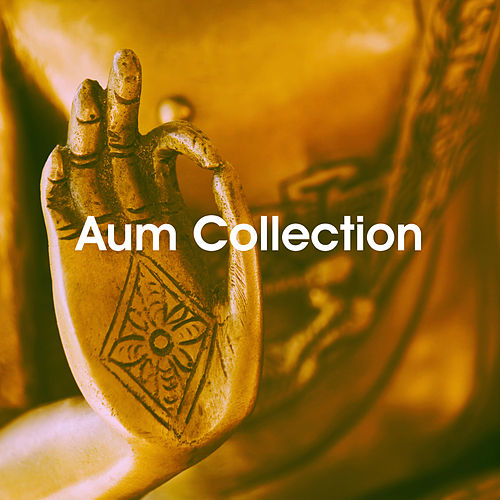 Aum Collection by Various Artists