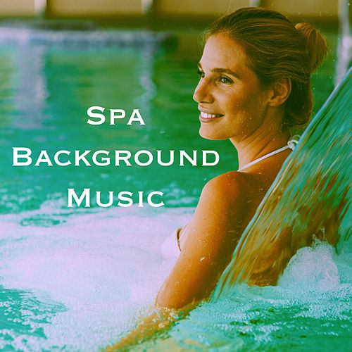 Spa Background Music by Various Artists