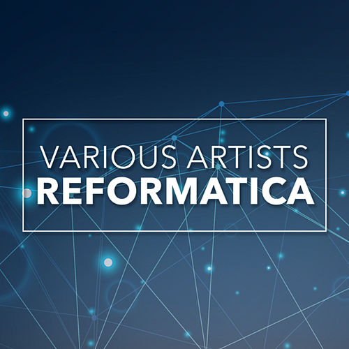 Reformatica - EP by Various Artists