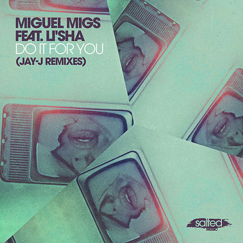 Do It for You (Jay-J Remixes) von Miguel Migs