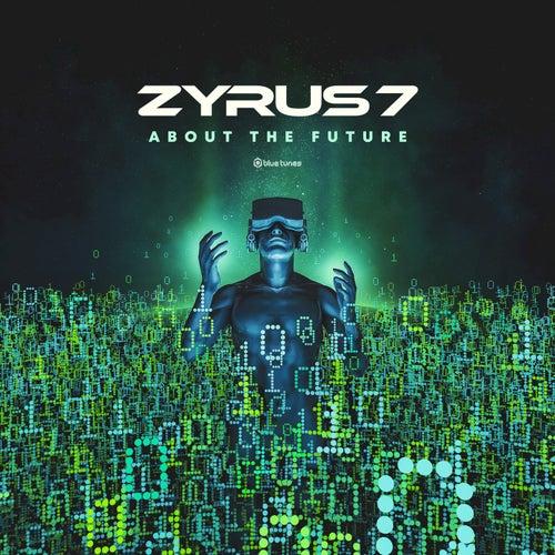 About the Future de Zyrus 7