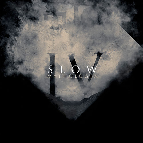 IV - Mythologiae by Slow
