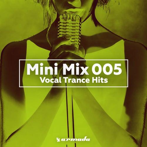 Vocal Trance Hits (Mini Mix 005) - Armada Music von Various Artists