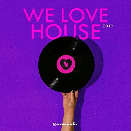 We Love House 2019 de Various Artists