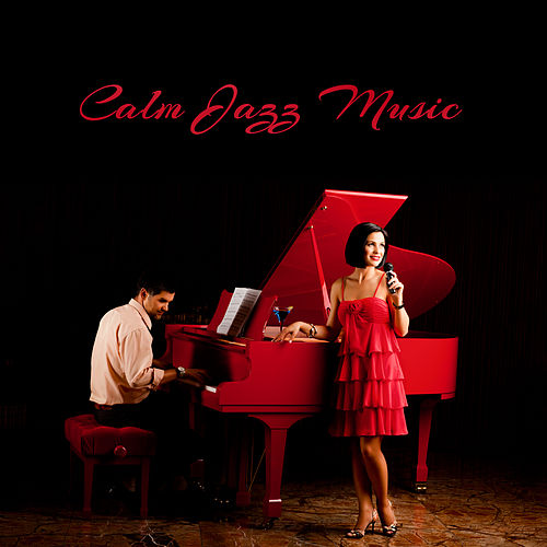 Calm Jazz Music by Piano Dreamers